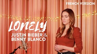 LONELY ( FRENCH VERSION ) JUSTIN BIEBER & BENNY BLANCO ( SARA'H COVER )
