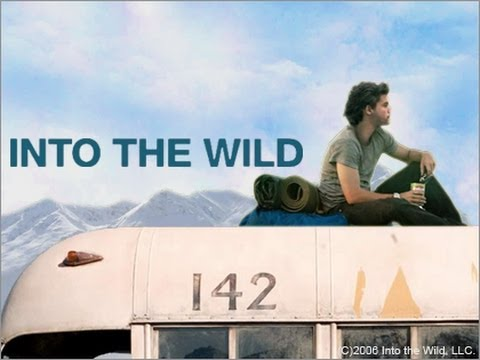 into the wild and as you Into the wild videos view all videos (1) christopher mccandless: what if i were smiling and running into your arms would you see then what i see now.