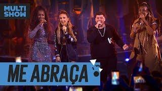 Baixar Me Abraça   Iza + Claudia Leitte + Ferrugem + Ludmilla   Música Boa Ao Vivo   Música Multishow