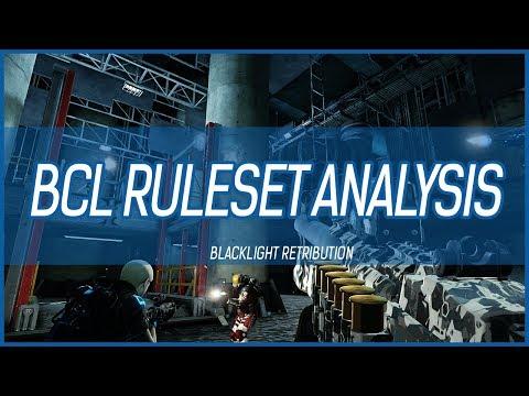 Blacklight Retribution | BCL Ruleset Analysis