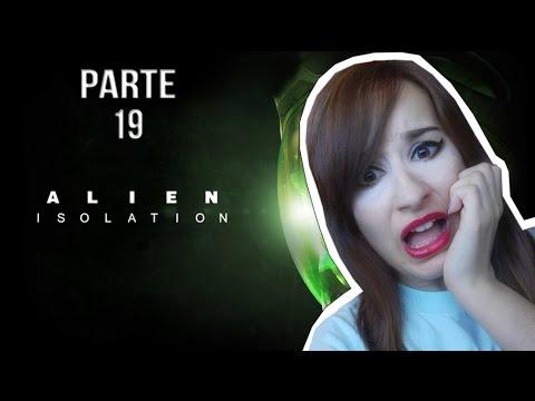ALIEN ISOLATION - PARTE 19 - MURIENDO DE MIEDO