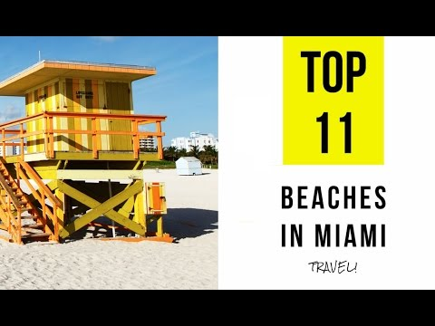 TOP 11. Best Beaches in Miami - Florida