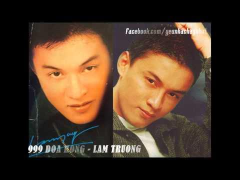 999 Đóa Hồng - Lam Trường