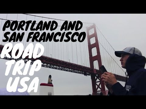 ROAD TRIP USA: Portland & San Francisco