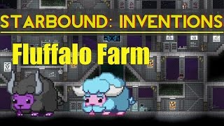 Starbound Inventions: Compact Fluffalo Farm