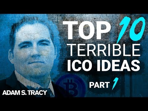 Top Ten Terrible ICO Ideas - Part 1 of 2