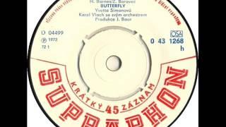 Yvetta Simonová - Butterfly [1972 Vinyl Records 45rpm]
