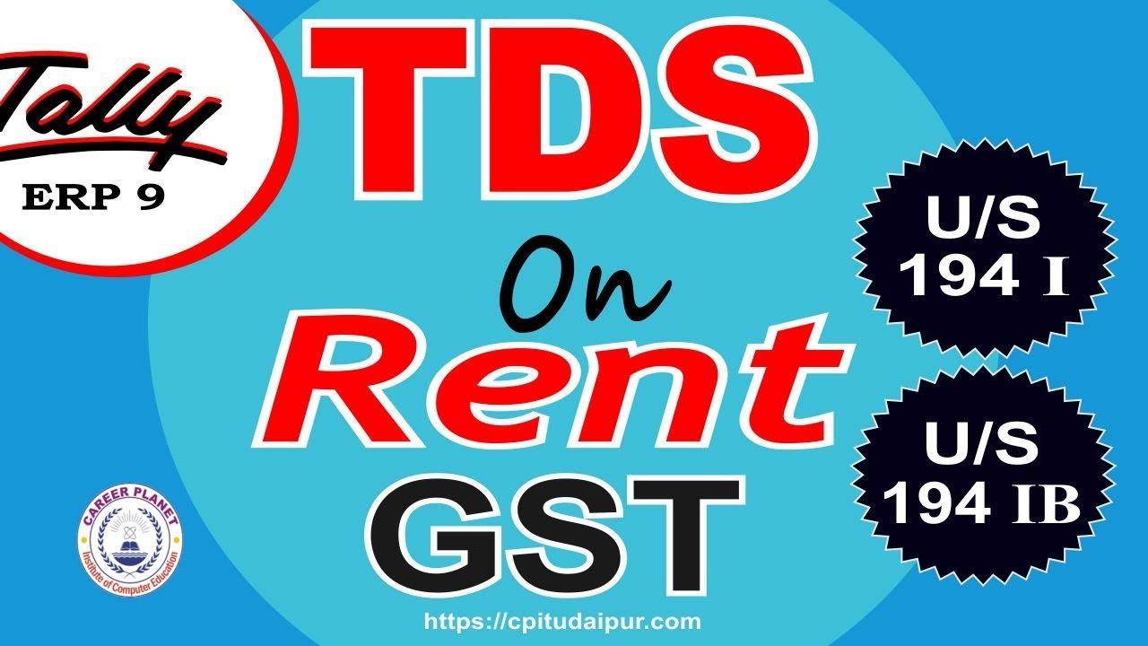 Tds On Rent Under Gst In Tally Erp 9 Part 122 Learn Tally Gst