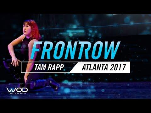 Tam Rapp | FrontRow | World of Dance Atlanta 2017 | #WODATL17
