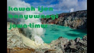 kawah ijen banyuwangi-bondowoso(jaw-timur)