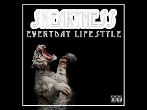 Sneakyness ft.Poetic Death - Everyday Lifestyle