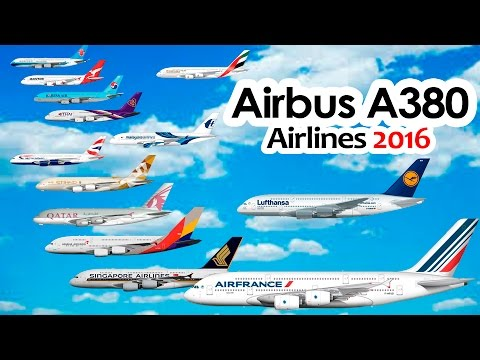 WHO'S FLYING THE A380? Airbus a380 Airlines 2016