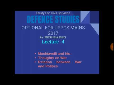 defence optional for uppcs   defence optional subject  MACHIAVELI & his thoughts on WAR LECTURE -4