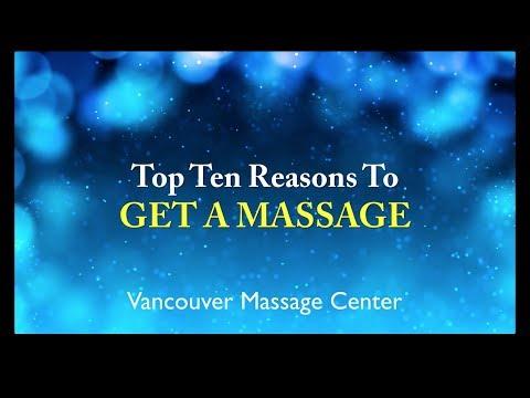 Vancouver Massage Center - 10 Reasons For Massage - (360) 869-0212