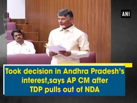 Took decision in Andhra Pradesh's interest, says AP CM after TDP pulls out of NDA