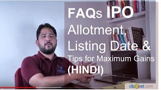 FAQs IPO Allotment, Listing Date & Tips for Maximum Gains (HINDI)