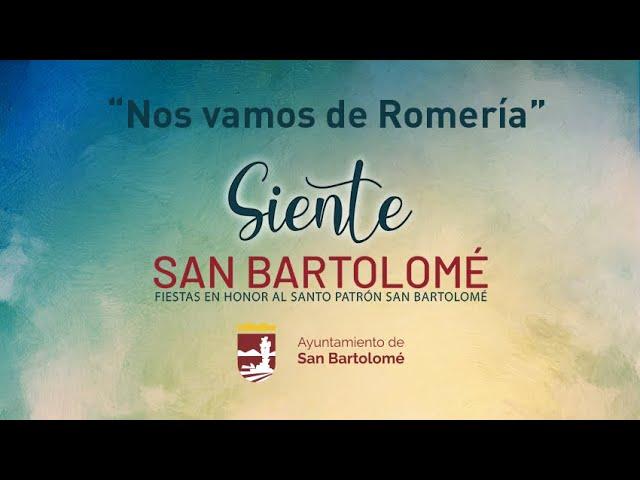 Nos vamos de romería - Fiestas Patronales de San Bartolomé 2020
