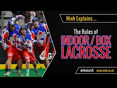 The Rules of Indoor Lacrosse / Box Lacrosse - EXPLAINED!