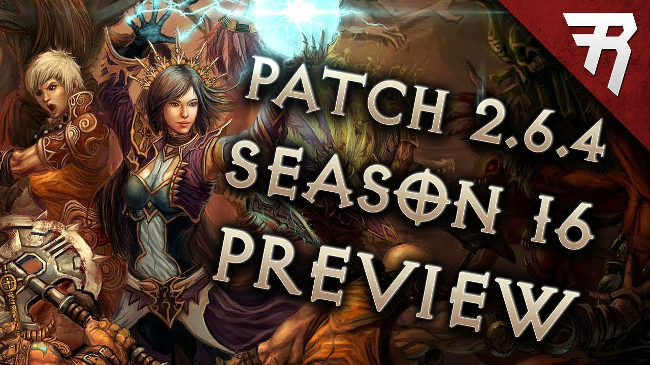 Diablo 3 Season 16 Patch 2.6.4 Preview (PTR Patch Notes) - YouTube