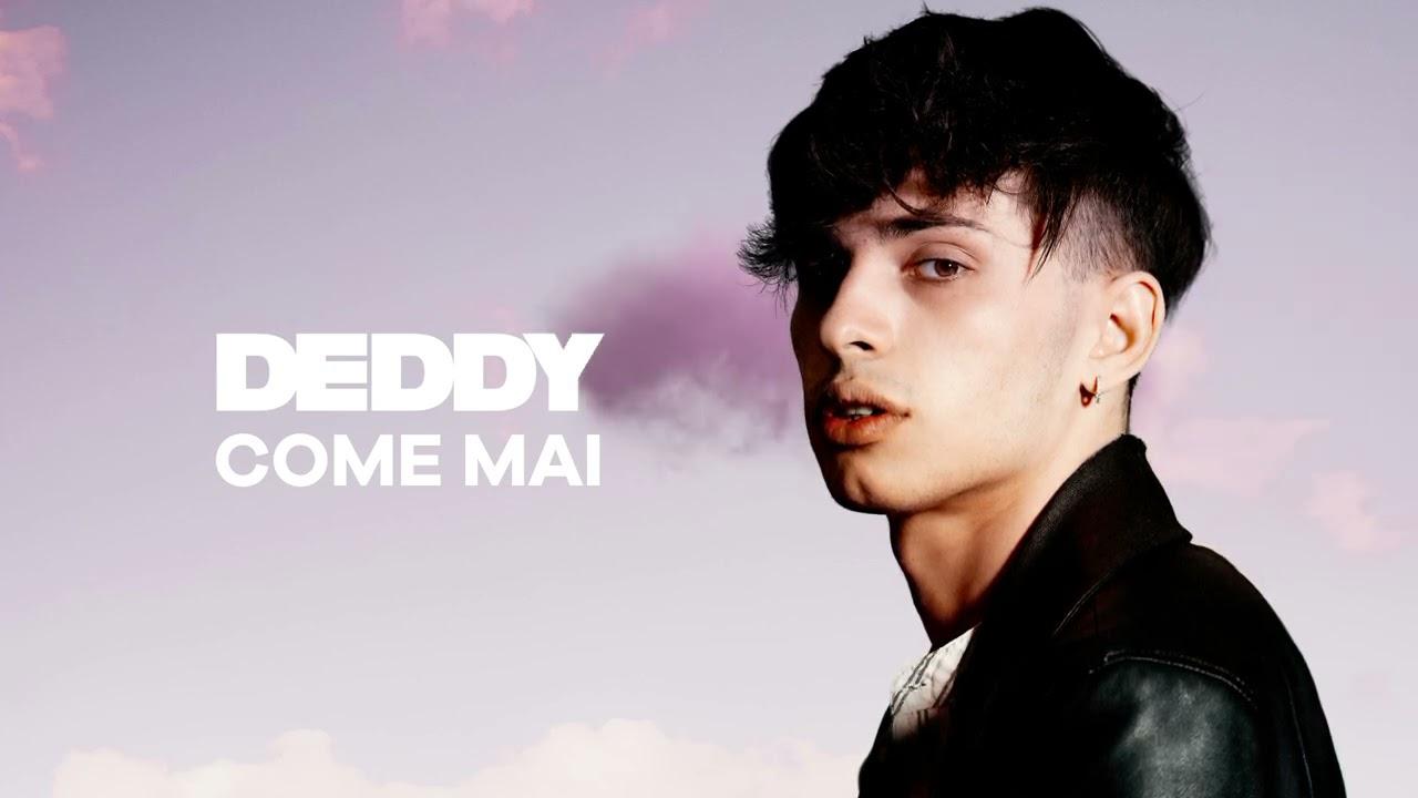 """DEDDY """"come mai"""""""