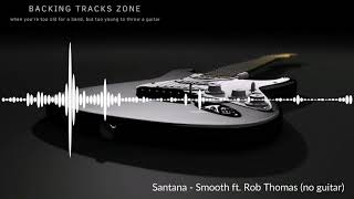 Santana - Smooth fт Rob Thomas (no guitar)