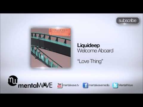 LIQUIDEEP - Love Thing