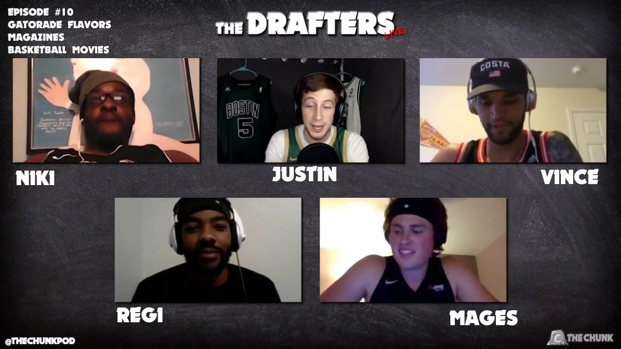 The Drafters Live! #10: Gatorade Flavors, Magazines, Basketball Movies
