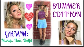 GRWM: Makeup, Hair, and Outfit! (SUMMER EDITION)