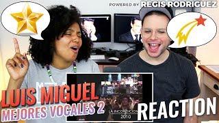 Luis Miguel - Mejores Vocales (pt. 2) | REACTION