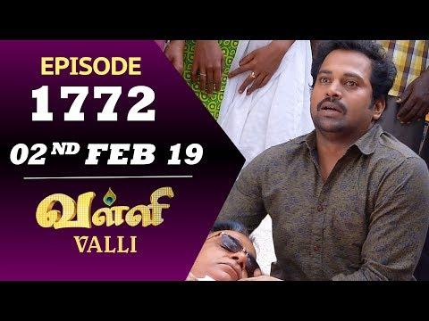 VALLI Serial | Episode 1772 | 02nd Feb 2019 | Vidhya