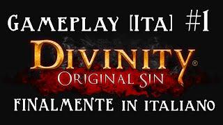 Divinity Original Sin - Gameplay [ITA] - Finalmente tradotto!