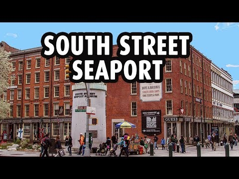 South Street Seaport - New York City