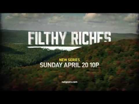 "New TV Series ""Filthy Riches"" National Geographic Channel"