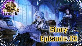 Seven Knights : เนื้อเรื่อง Story Ep.13 [ปลุกด้านมืด]【ThaiSub】