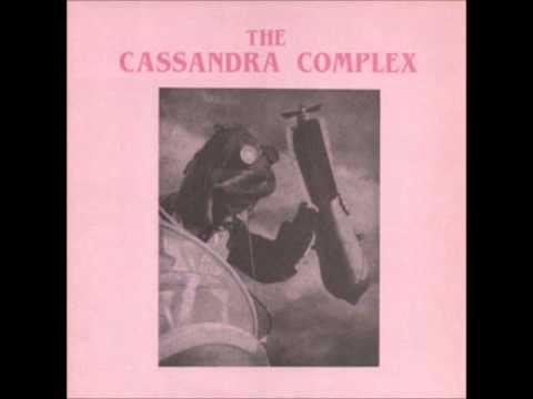 The Cassandra Complex - Moscow Idaho