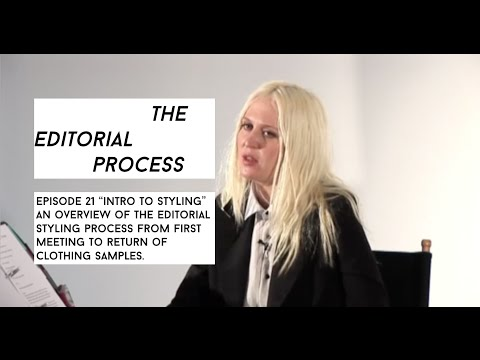 Editorial Process Episode 21 Intro To Styling