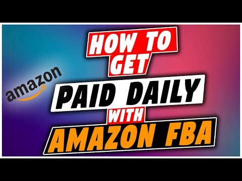 How To Get Paid Daily With Amazon FBA    Never Run Out Of Cash With DAILY Amazon Payouts
