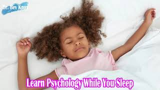 Learn Psychology While You Sleep - Sleep & Health in Children