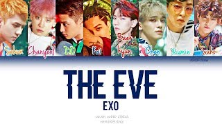Video EXO (엑소) - The Eve (전야/前夜) (Color coded Han|Rom|Eng Lyrics) download MP3, 3GP, MP4, WEBM, AVI, FLV Februari 2018