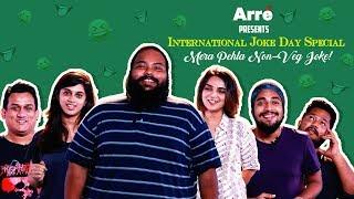 Mera Pehla Non-Veg Joke | International Joke Day | My First Non-Veg Joke