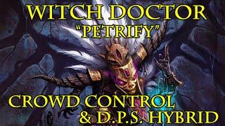 """Diablo 3: Witch Doctor """"petrify"""" (pets + Horrify) Crowd Control + D.p.s. Build."""