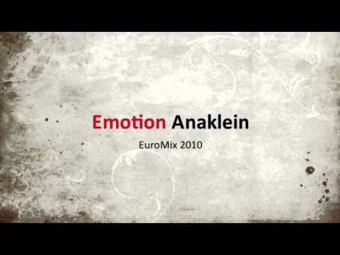 Anaklein - Emotion (EuroMix 2010)