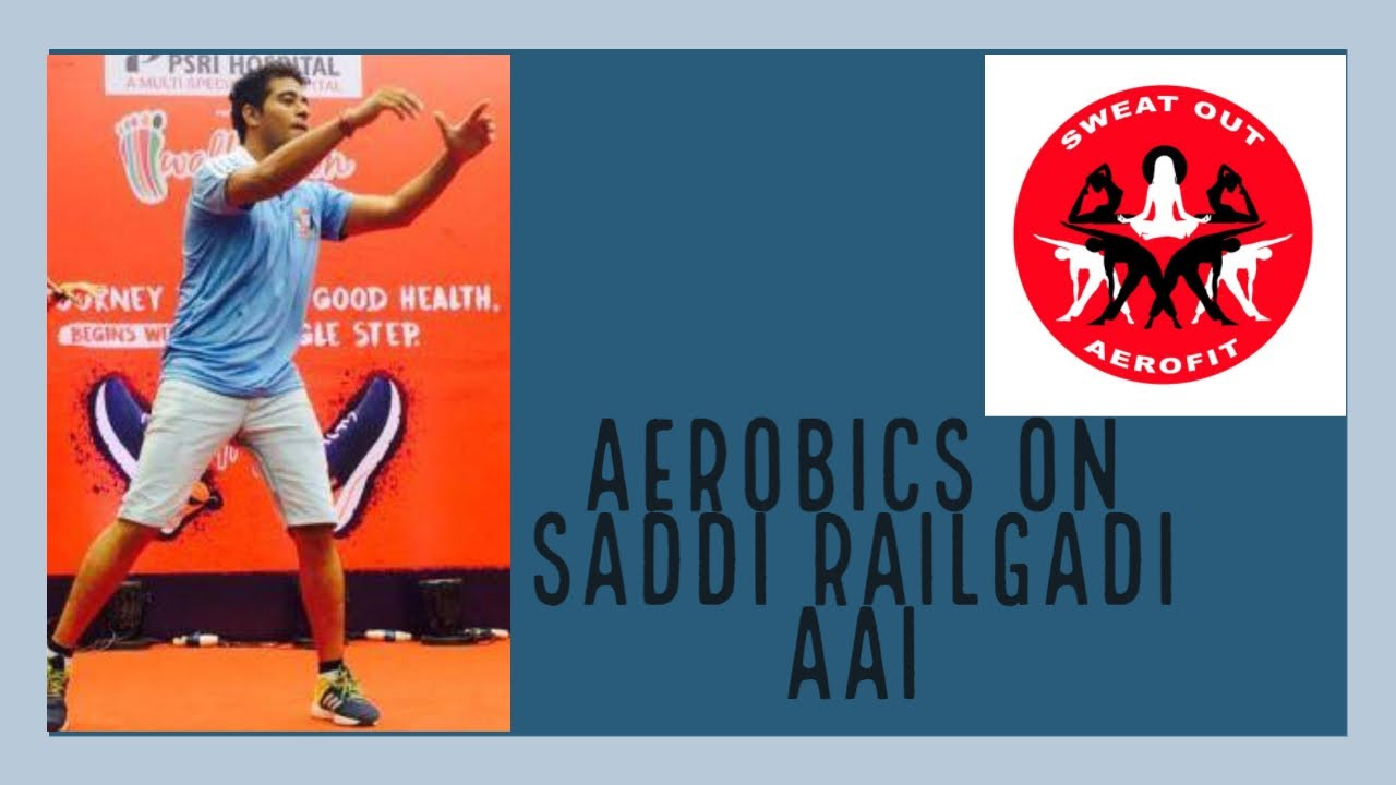 Saddi Railgadi Aai/ Aerobics/ Dance Fitness / Bolleywood Workout