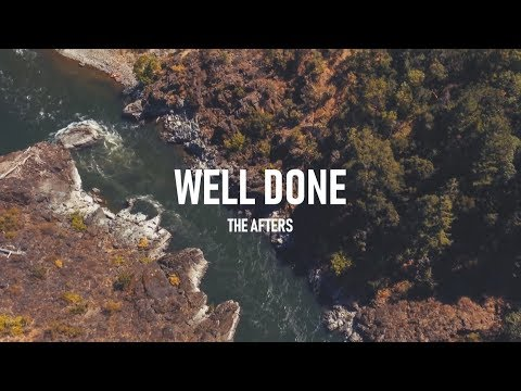 The Afters - Well Done (Lyric Video)