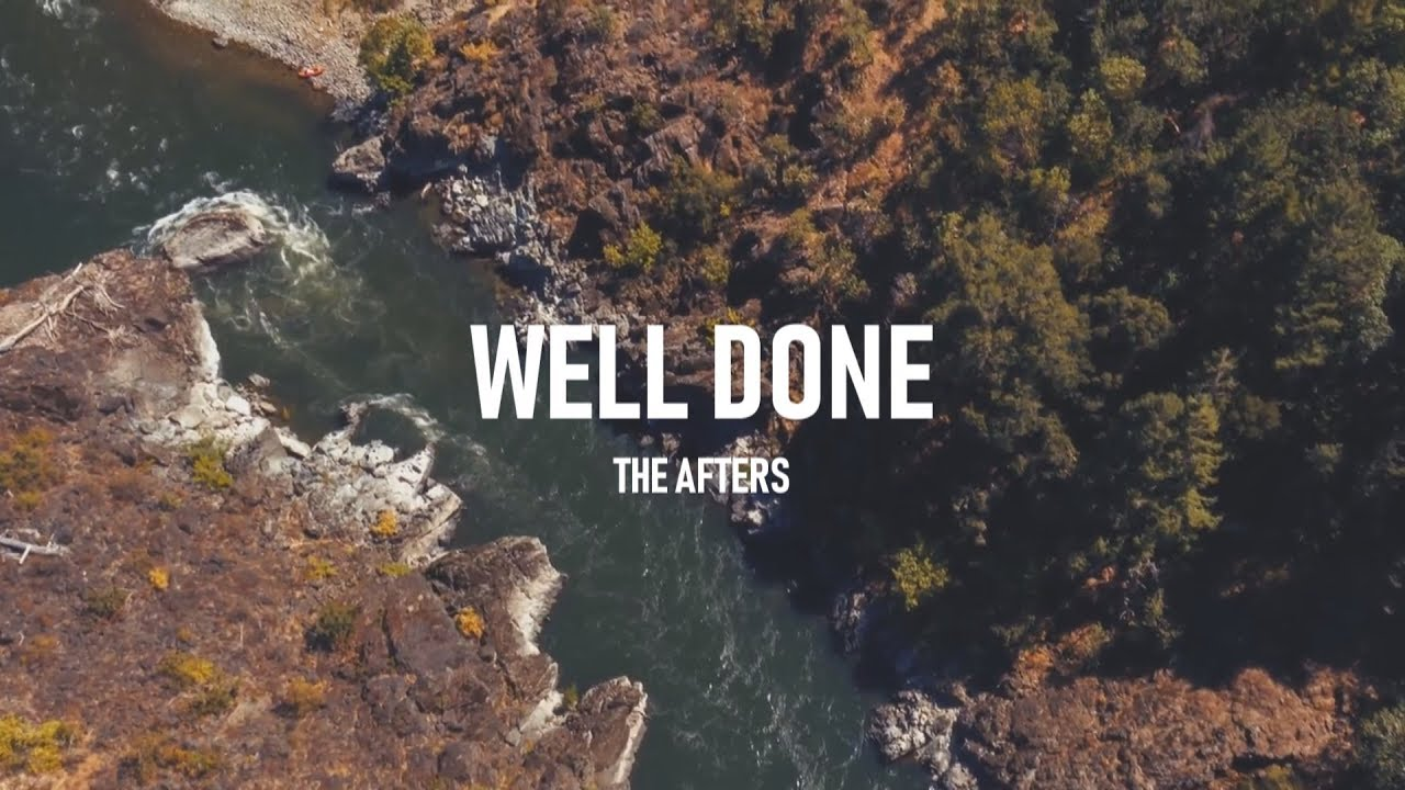 Well Done, The Afters