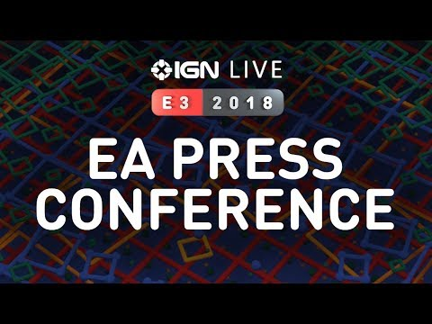 E3 EA Press Conference + Gameplay Interviews & More! - IGN Live 2018