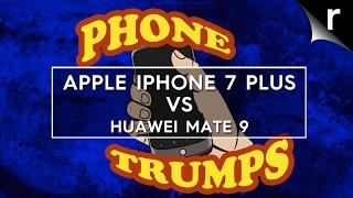 iPhone 7 Plus vs Huawei Mate 9: Phone Trumps Episode 10