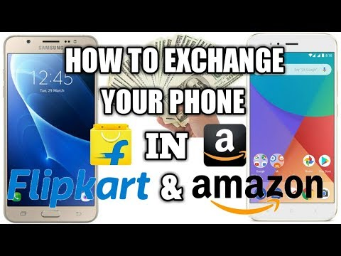How To Exchange Phone In Flipkart And Amazon