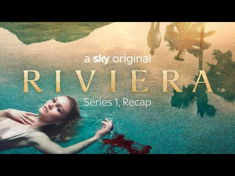 Download What Happened in Riviera Series 1?