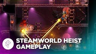 SteamWorld Heist: 25 Minutes of GAMEPLAY